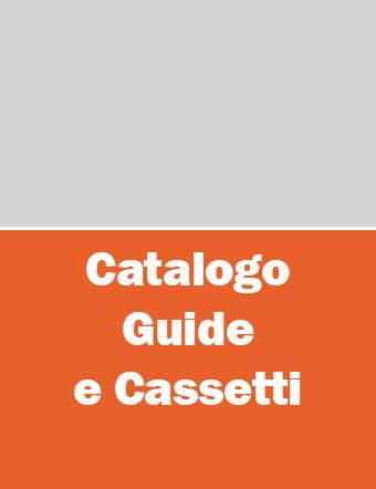 Guide e cassetti